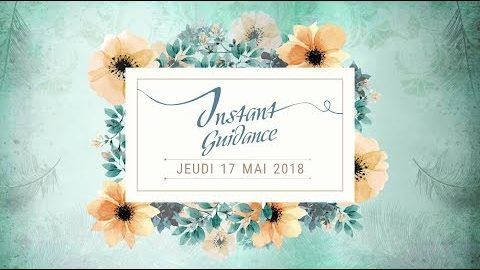 Guidance du jeudi 17 Mai