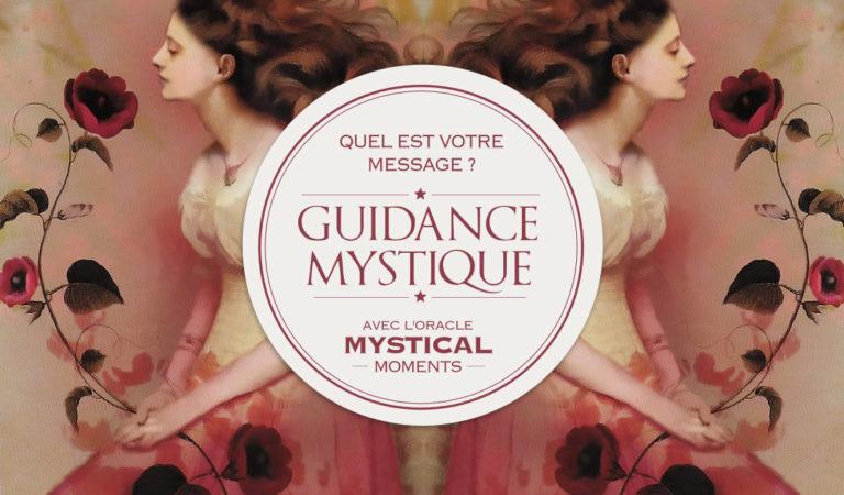Guidance Mystique : Quel est votre message ?