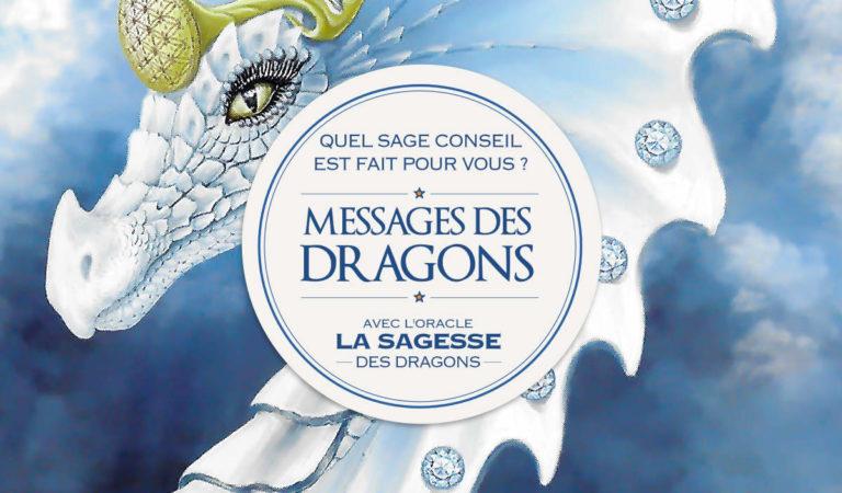 Guidance des Dragons : Quel est votre message ?